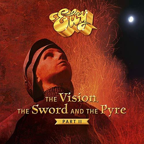 Eloy - The Vision, the Sword and the Pyre, Part II (2019)