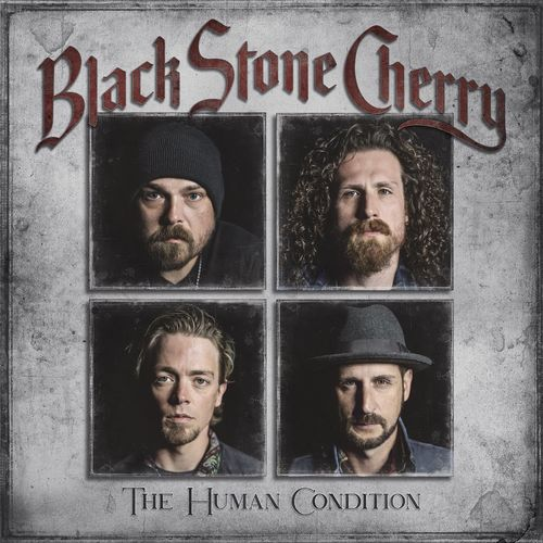 Black Stone Cherry - The Human Condition (2020)