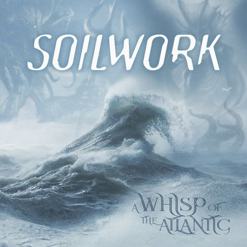 Soilwork - A Whisp Of The Atlantic (2020)